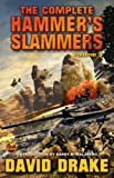 The Complete Hammers Slammers: Vol. 3