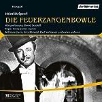 Die Feuerzangenbowle | Heinrich Spoerl