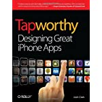 Tapworthy: Designing Great iPhone Apps