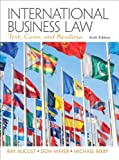 img - for International Business Law (6th Edition) by August, Ray A., Mayer, Don, Bixby, Michael (2012) Hardcover book / textbook / text book