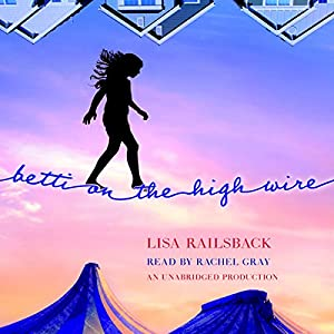Betti on the High Wire Audiobook