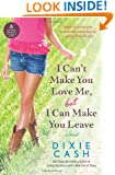 I Can't Make You Love Me, but I Can Make You Leave: A Novel (Domestic Equalizers)
