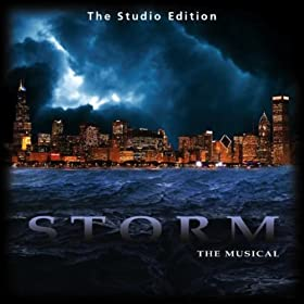 Storm the Musical (The Studio Edition)