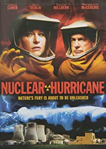 Nuclear Hurricane [DVD] [2007] [Region 1] [US Import] [NTSC]