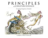 img - for Principles of Creature Design: creating imaginary animals by Terryl Whitlatch (2015-11-28) book / textbook / text book