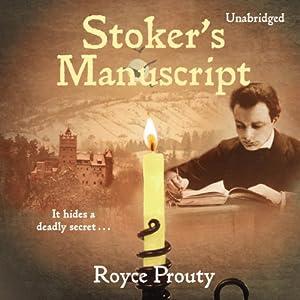 Stoker's Manuscript | [Royce Prouty]