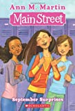 September Surprises (Main Street #6) (043986884X) by Martin, Ann M.