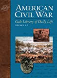 American Civil War (Gale Library of Daily Life) (1414430094) by Woodworth, Steven E.