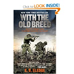 With the Old Breed: At Peleliu and Okinawa by E. B. Sledge