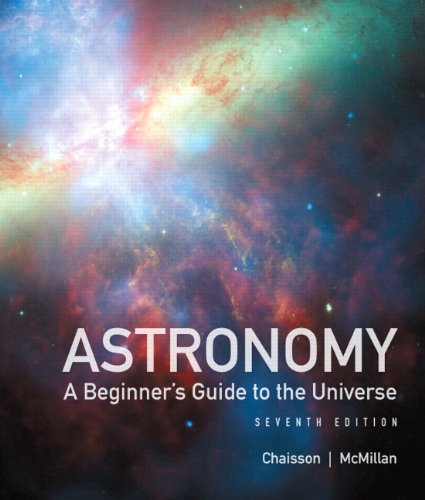Astronomy: A Beginner's Guide to the Universe Plus MasteringAstronomy with eText -- Access Card Package (7th Edition)