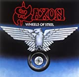 Wheels of Steel Import Edition by Saxon (1998) Audio CD