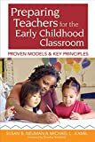 img - for Preparing Teachers for the Early Childhood Classroom: Proven Models and Key Principles book / textbook / text book