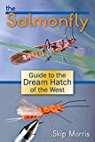 img - for Salmonfly, The: Guide to the Dream Hatch of the West book / textbook / text book