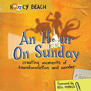 An Hour on Sunday | [Nancy Beach]