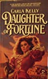 Daughter of Fortune (0671607545) by Carla Kelly