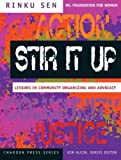 Stir It Up: Lessons in Community Organizing and Advocacy (The Chardon Press Series)