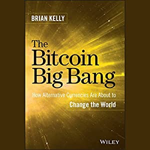 The Bitcoin Big Bang Audiobook