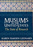 img - for Muslims in the United States: The State of Research [Paperback] [June 2003] Karen Isaksen Leonard book / textbook / text book