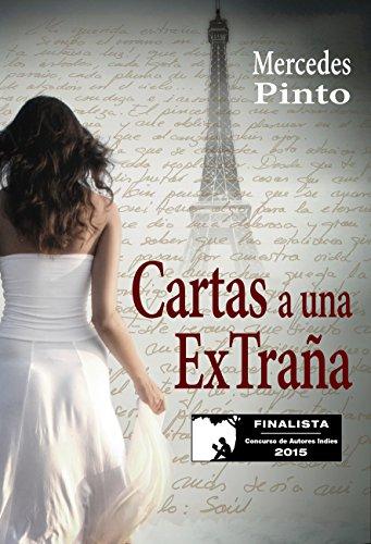 CARTAS A UNA EXTRAÑA (Finalista del Concurso de Autores Indies 2015)