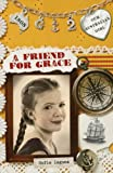 img - for Our Australian Girl: A Friend for Grace (Book 2) book / textbook / text book