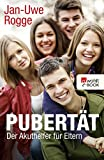 Pubertät: Der Akuthelfer für Eltern