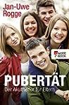 Pubert�t - Der Akuthelfer f�r Eltern