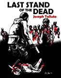 img - for Last Stand of the Dead (White Flag Of The Dead) book / textbook / text book