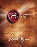 By Rhonda Byrne: The Secret