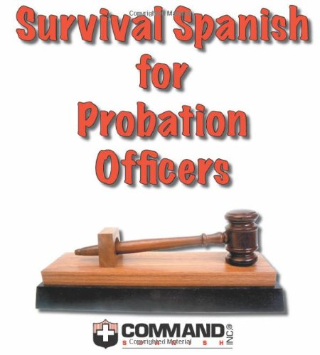Survival Spanish for Probation Officers English and Spanish Edition