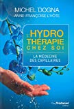 L'hydrotherapie chez soi : La m�decine des capillaires