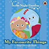In the Night Garden: My Favourite Things