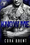 Know Me (Motorcycle Club Romance) (En...