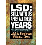 img - for LSD - Still with Us after All These Years: Based on the National Institute of Drug Abuse Studies on the Resurgence of Contemporary LSD Use (Paperback) - Common book / textbook / text book