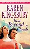 Just Beyond the Clouds: A Novel (Cody Gunner Book 2)