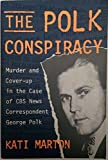 img - for The Polk Conspiracy book / textbook / text book