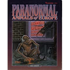 Paranormal Animals of Europe by Carl Sargent, Tom Dowd and Mike Colton