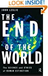The End of the World: The Science and...