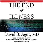 The End of Illness   David B. Agus