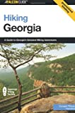 img - for Hiking Georgia, 3rd: A Guide to Georgia's Greatest Hiking Adventures (State Hiking Guides Series) book / textbook / text book
