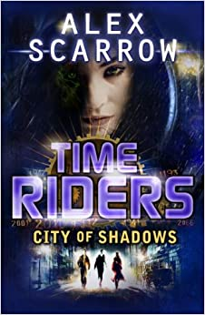 Timeriders city of shadows book 6 alex for Alex co amazon