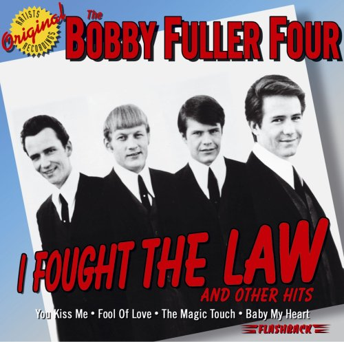 Bobby Fuller Four - I Fought The Law & Other Hits - Zortam Music