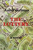 The Lottery: a novel (The Christmas Cookie Club ) (Volume 3)