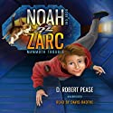 Noah Zarc: Mammoth Trouble Audiobook by D. Robert Pease Narrated by David Radtke