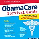 ObamaCare Survival Guide (       UNABRIDGED) by Nick Tate Narrated by Kevin Pierce