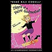 Diary of a Fairy Godmother  | [Esme Raji Codell]