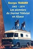 Pionniers du journal télévisé...