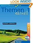 Themen 1 Aktuell Lektion 1-5 Kursbuch...