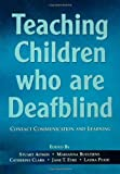 img - for Teaching Children Who Are Deafblind Pb book / textbook / text book