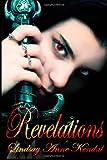 Lindsay Anne Kendal Revelations: 3 (Bloodlines)