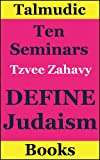 Define Judaism: Ten Seminars